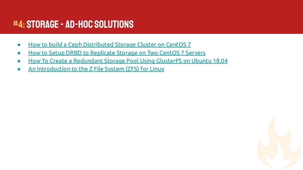 #4: Storage - Ad-Hoc Solutions ● How to build a...
