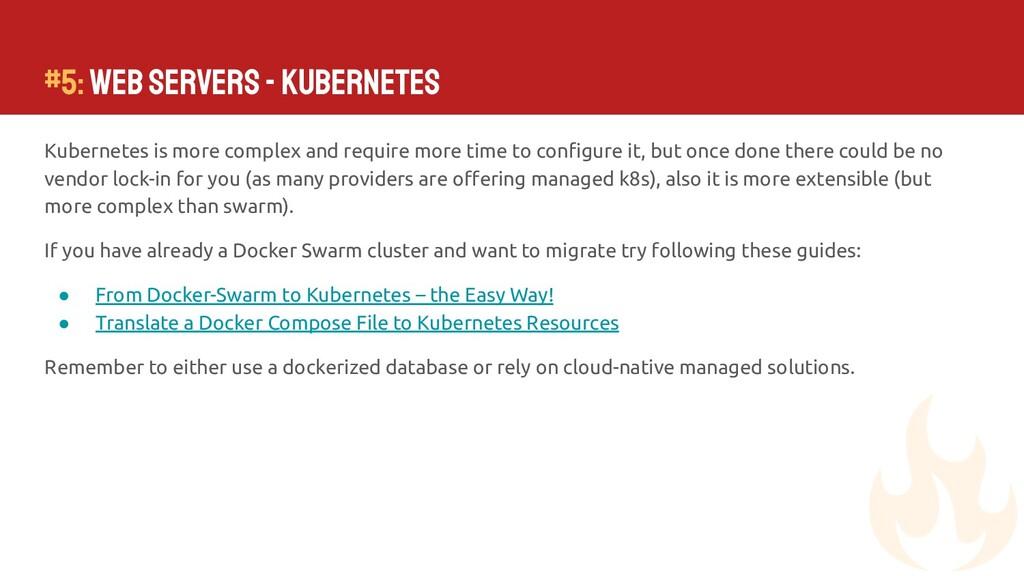 #5: Web Servers - Kubernetes Kubernetes is more...