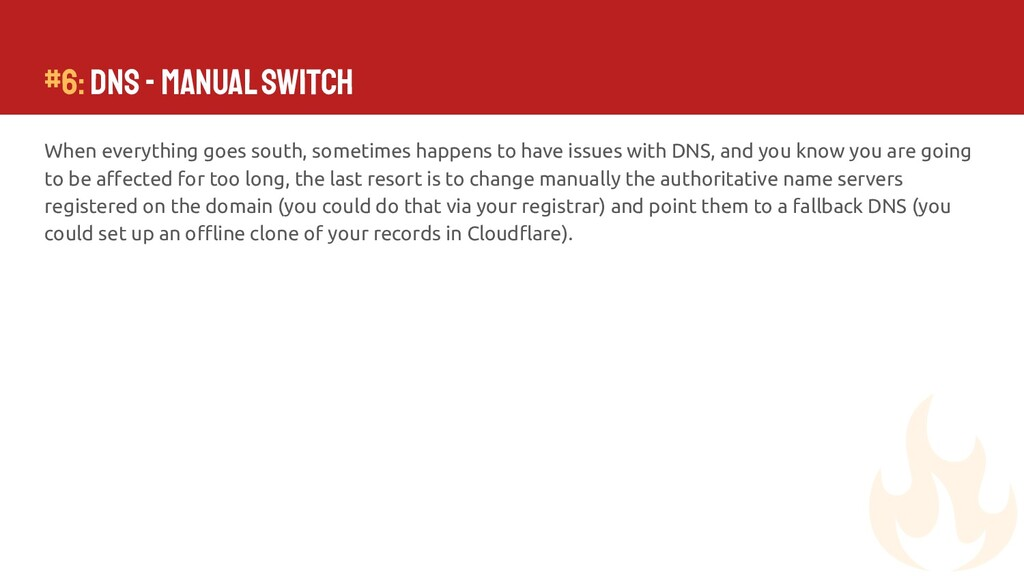 #6: DNS - Manual Switch When everything goes so...
