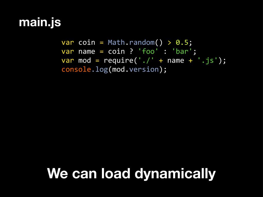 var coin = Math.random() > 0.5; ...