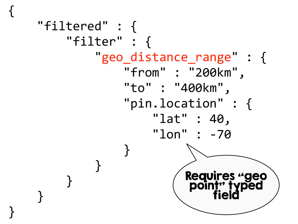 "{      ""filtered"" : {          ..."