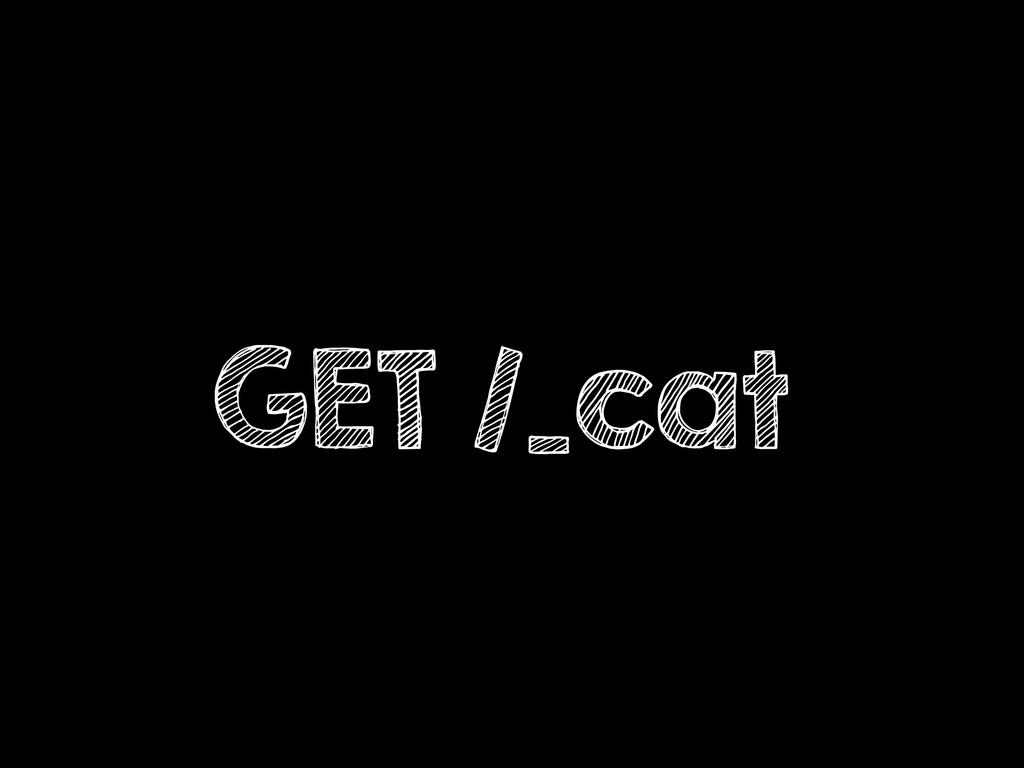 GET /_cat