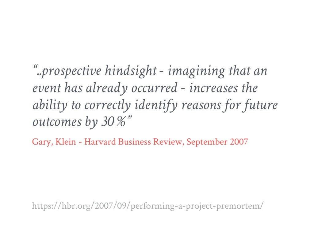 """..prospective hindsight - imagining that an ev..."
