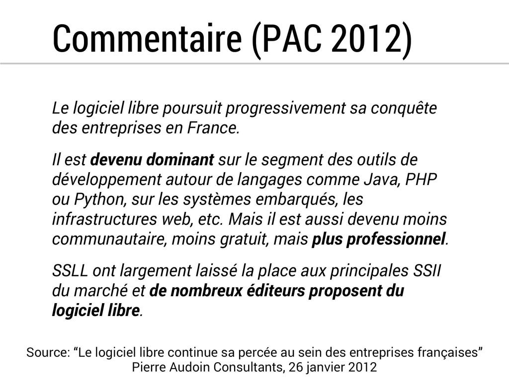 Commentaire (PAC 2012) Le logiciel libre poursu...