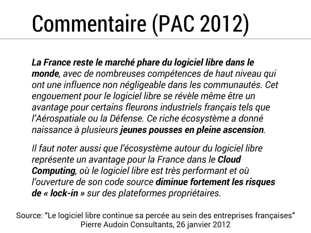 Commentaire (PAC 2012) La France reste le march...