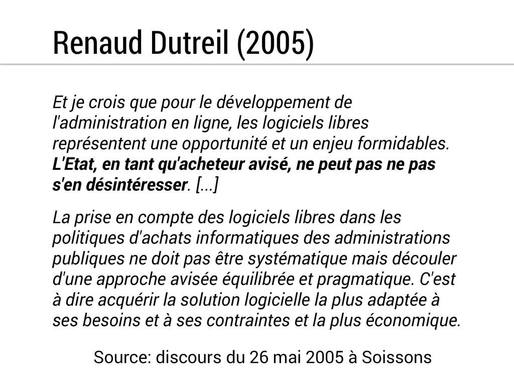 Renaud Dutreil (2005) Et je crois que pour le d...
