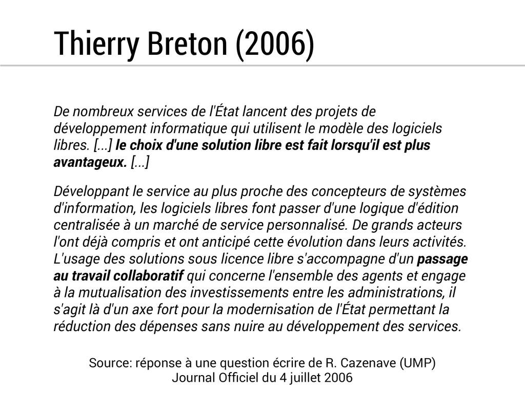Thierry Breton (2006) De nombreux services de l...