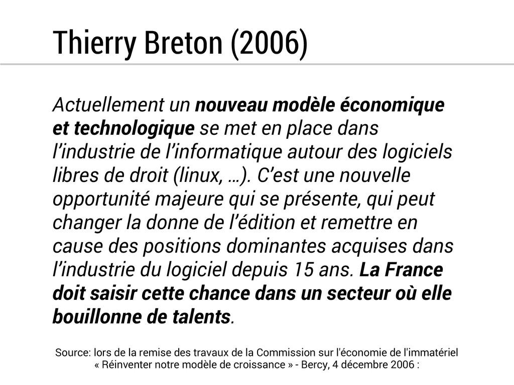 Thierry Breton (2006) Actuellement un nouveau m...