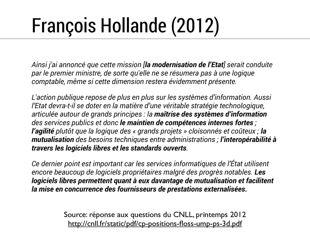 François Hollande (2012) Ainsi j'ai annoncé que...