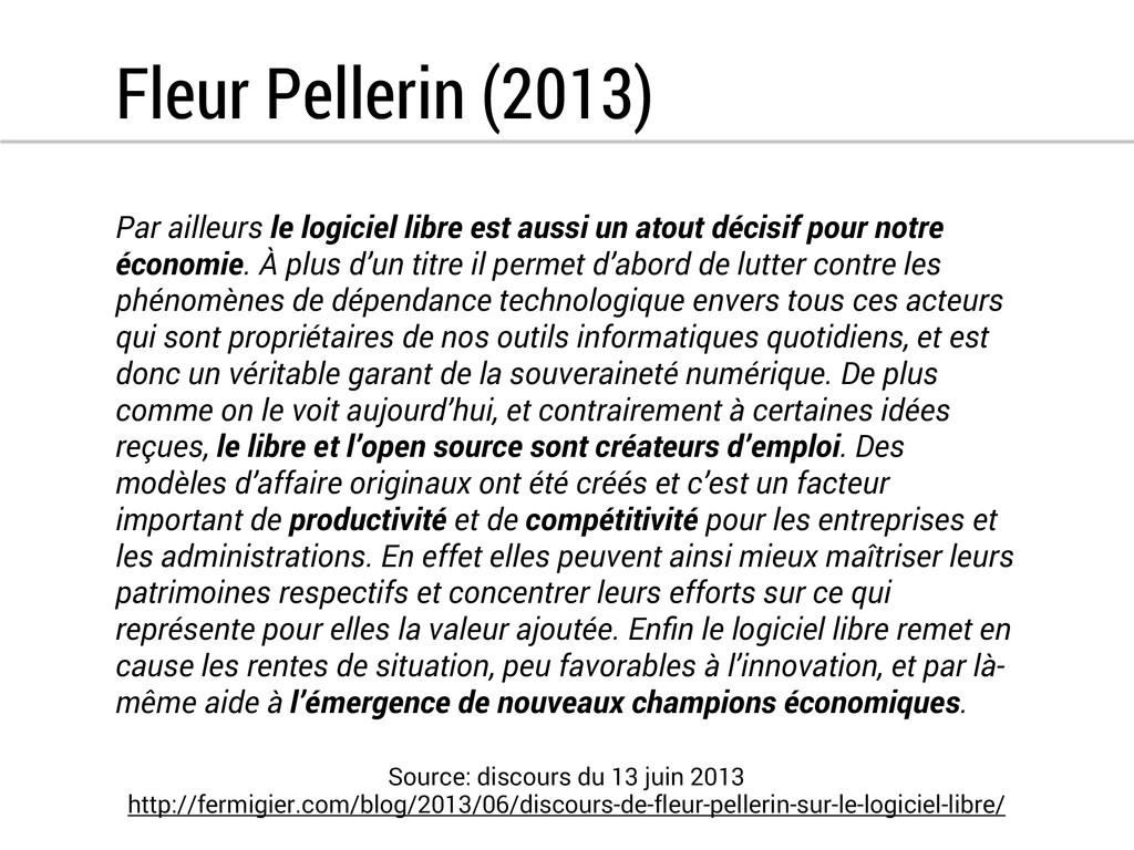 Fleur Pellerin (2013) Par ailleurs le logiciel ...