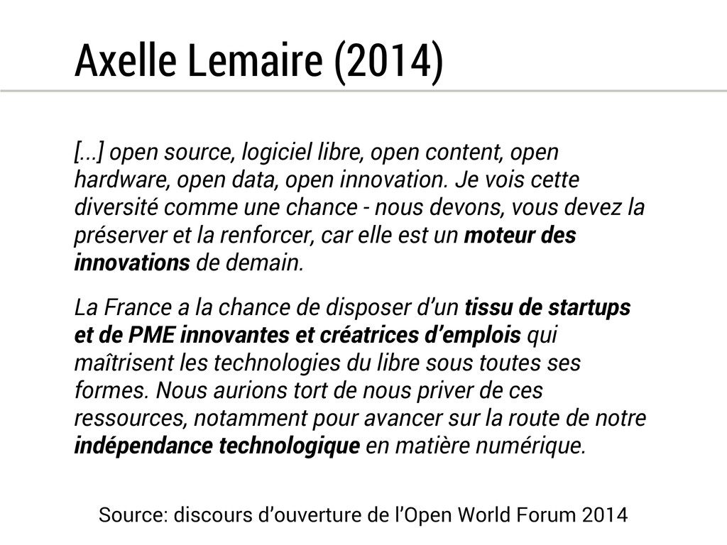 Axelle Lemaire (2014) [...] open source, logici...