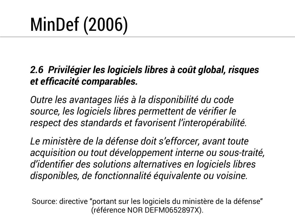 MinDef (2006) 2.6 Privilégier les logiciels lib...