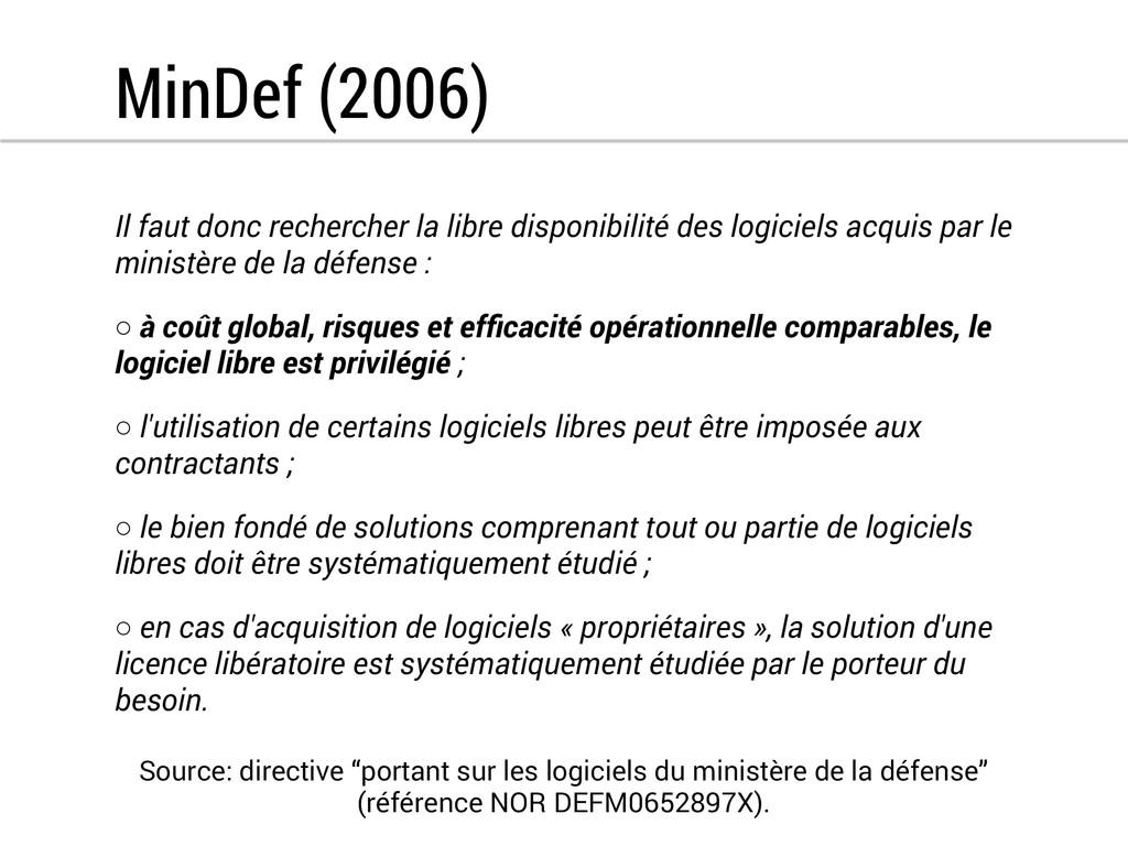 MinDef (2006) Il faut donc rechercher la libre ...