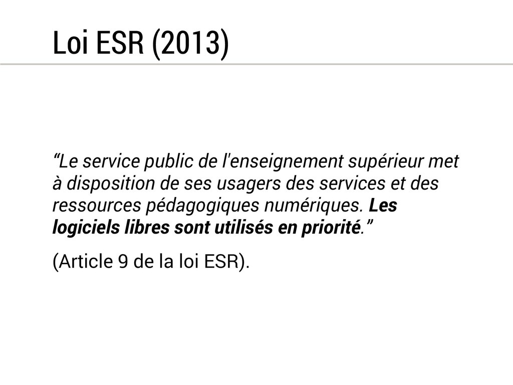 """Loi ESR (2013) """"Le service public de l'enseigne..."""