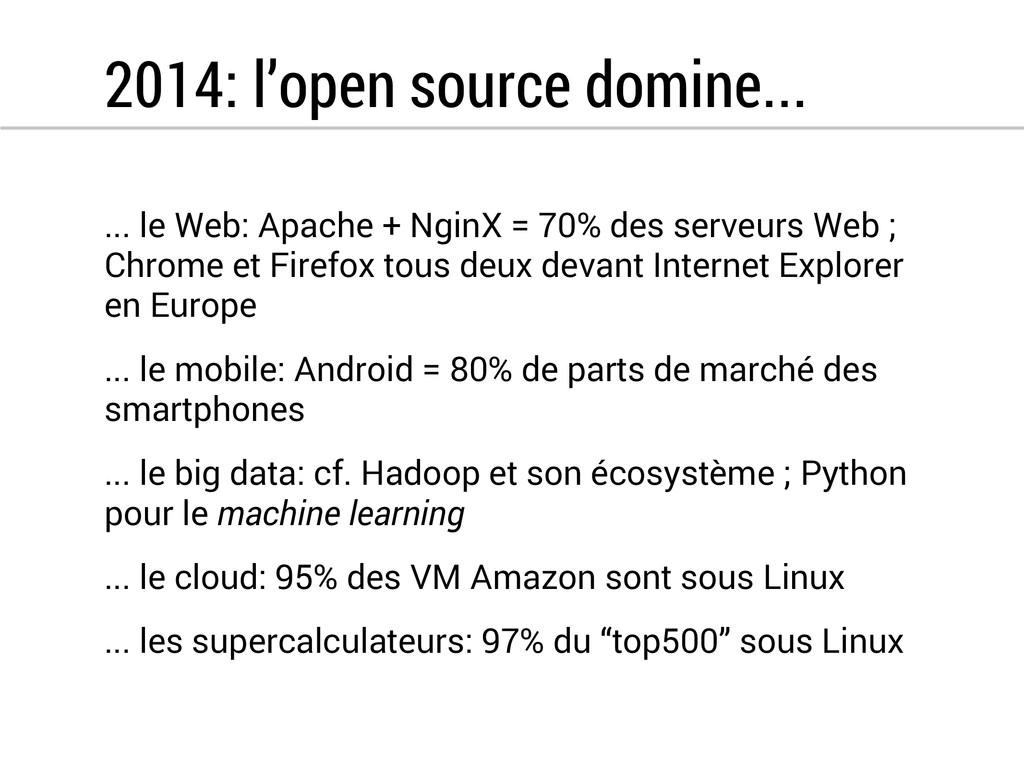2014: l'open source domine... ... le Web: Apach...