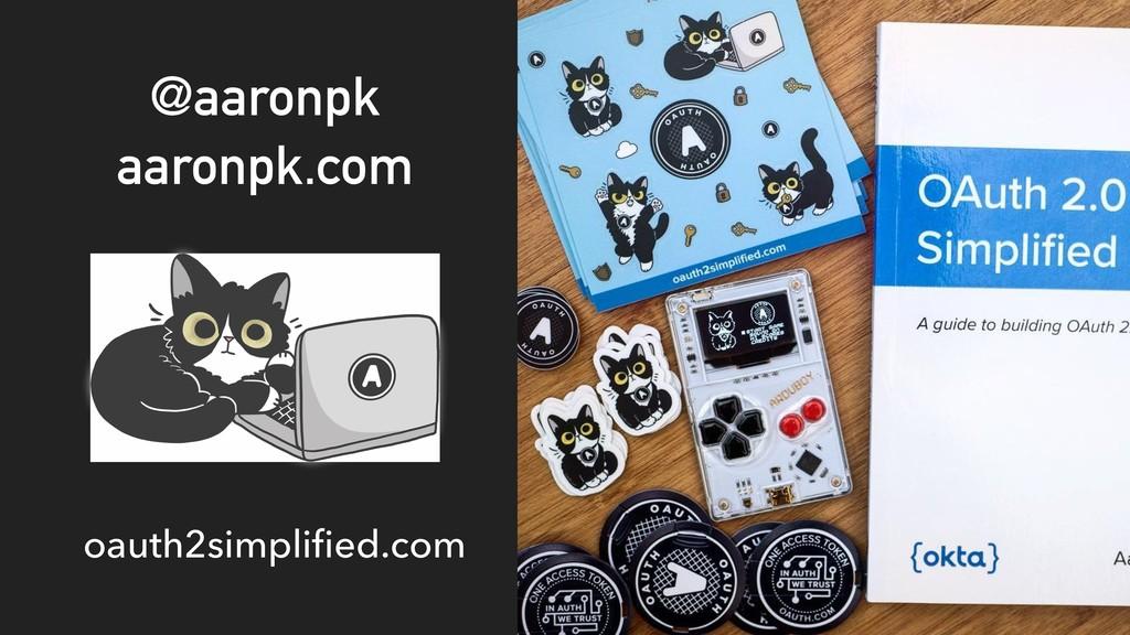 @aaronpk aaronpk.com oauth2simplified.com