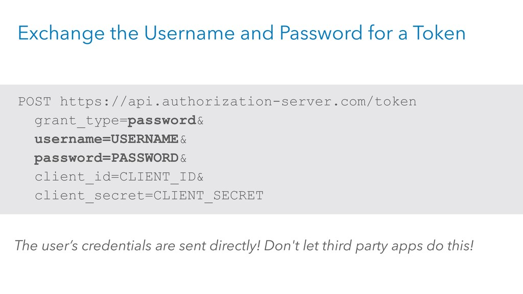 Exchange the Username and Password for a Token ...