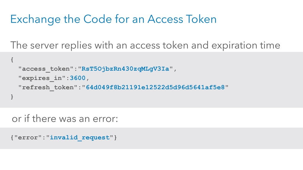 "Exchange the Code for an Access Token { ""access..."