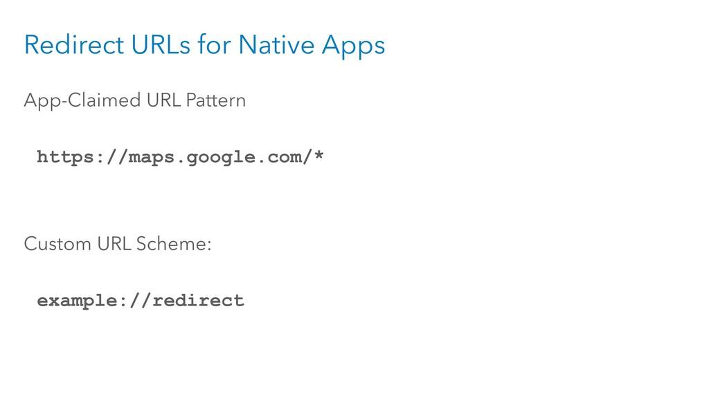 Redirect URLs for Native Apps App-Claimed URL P...