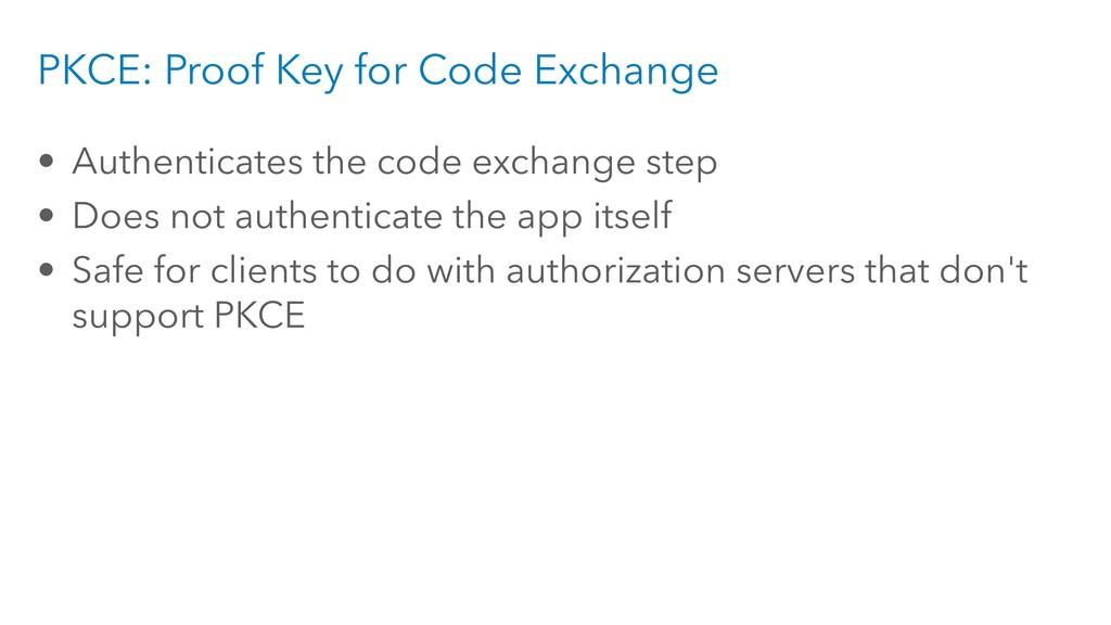 PKCE: Proof Key for Code Exchange • Authenticat...
