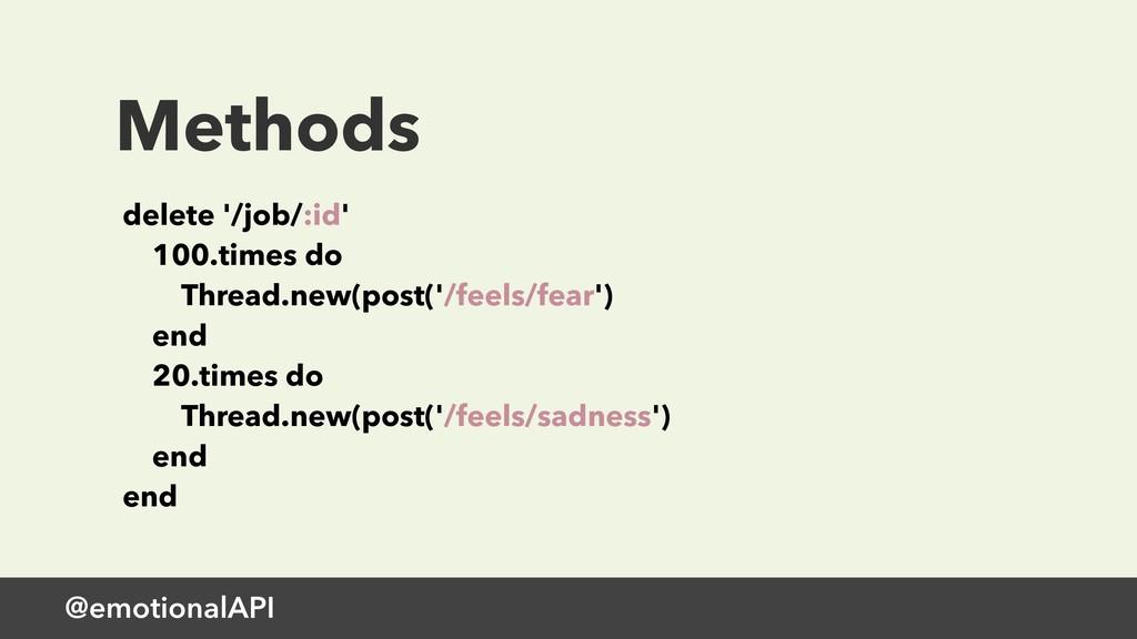 Methods delete '/job/:id' 100.times do Thread...