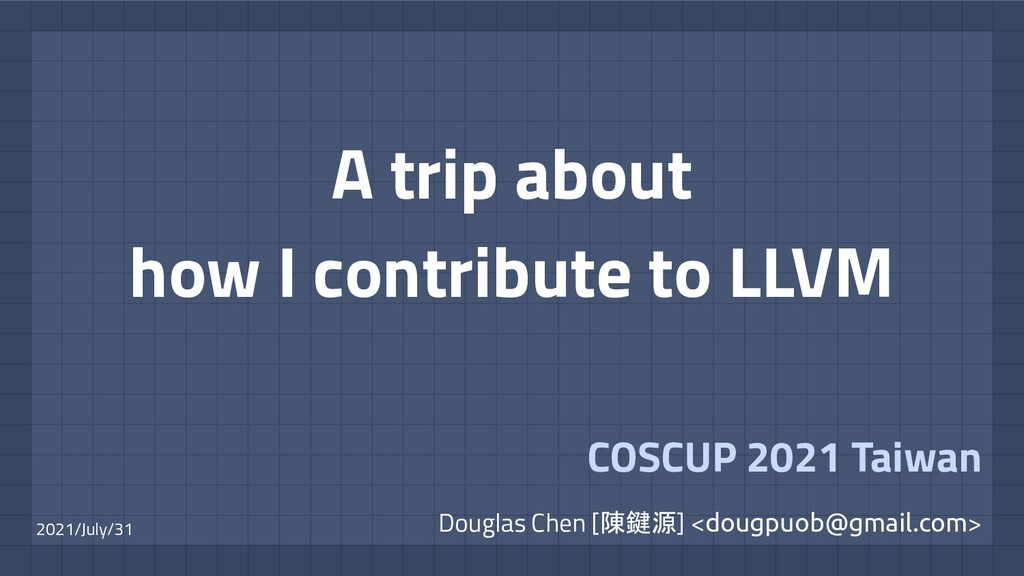 Douglas Chen [陳鍵源] <dougpuob@gmail.com> A trip ...