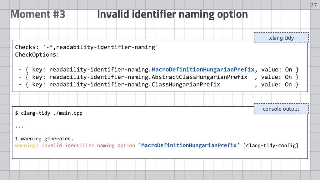 27 Moment #3 Invalid identifier naming option $...