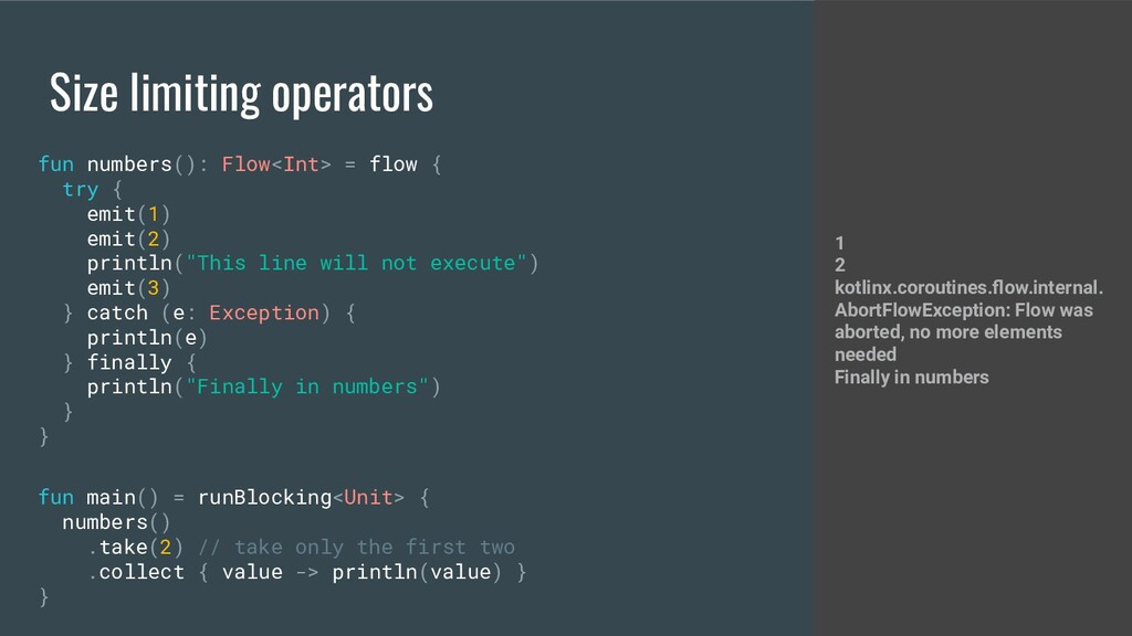 Size limiting operators fun numbers(): Flow<Int...
