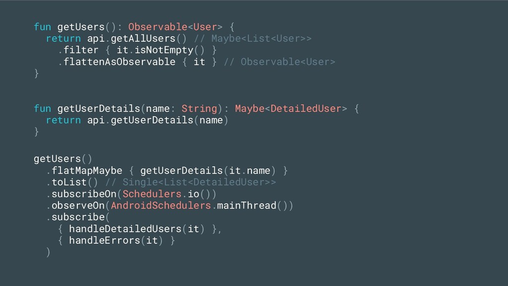 fun getUsers(): Observable<User> { return api.g...