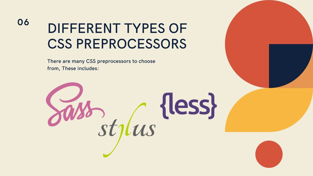 DIFFERENT TYPES OF CSS PREPROCESSORS There are ...