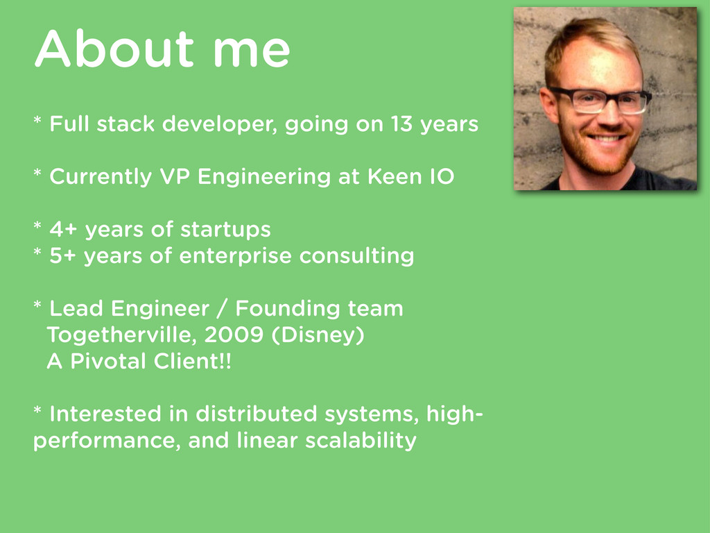 About me * Full stack developer, going on 13 ye...