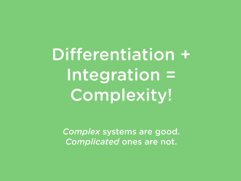 Differentiation + Integration = Complexity! Comp...