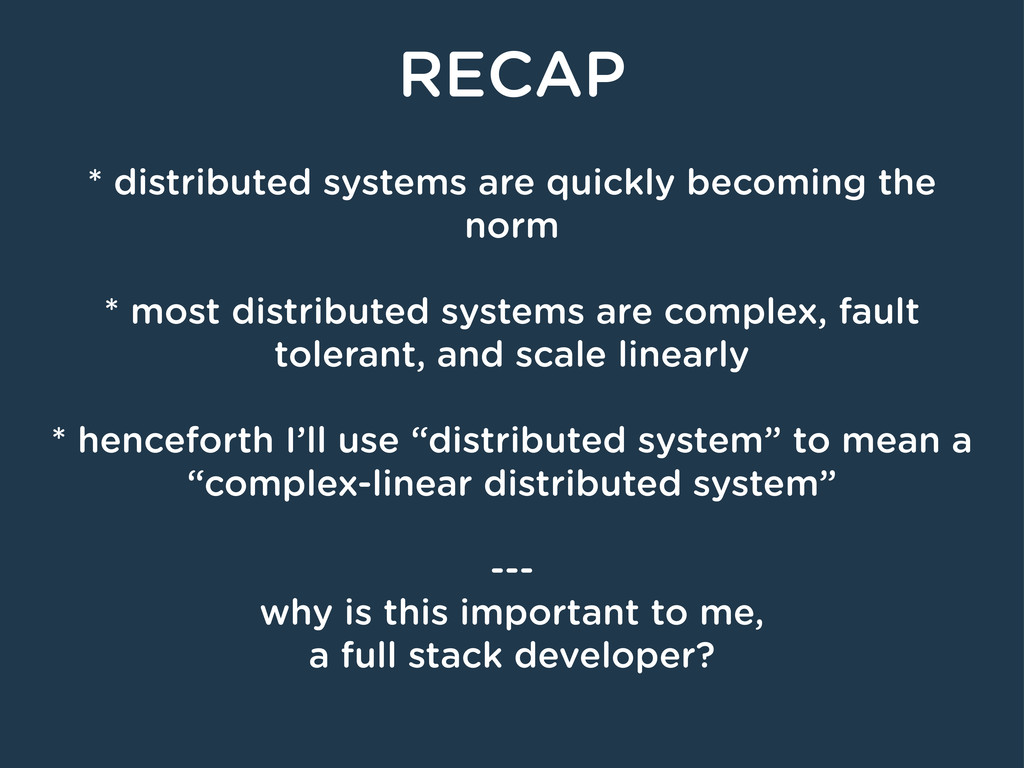 RECAP * distributed systems are quickly becomin...