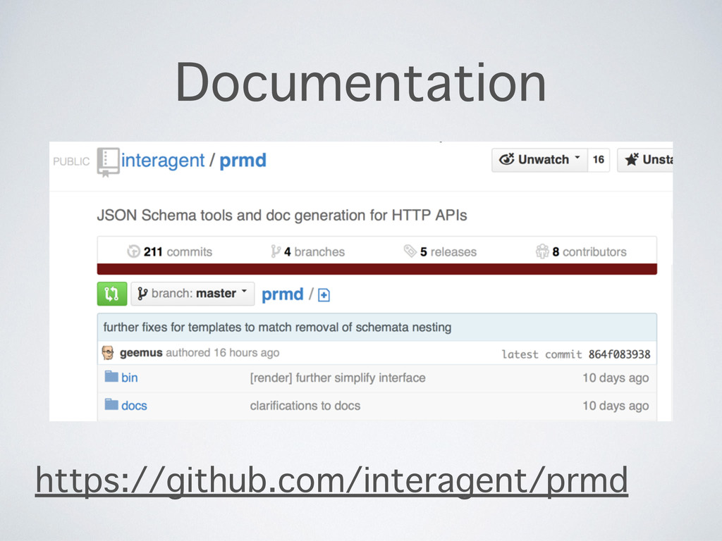 Documentation https://github.com/interagent/prmd