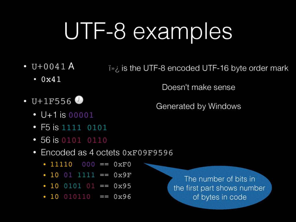 UTF-8 examples • U+0041 A • 0x41 • U+1F556  • U...
