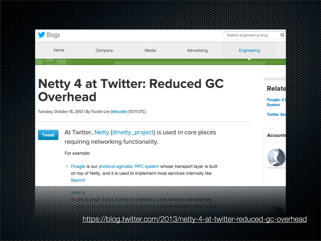 https://blog.twitter.com/2013/netty-4-at-twitte...