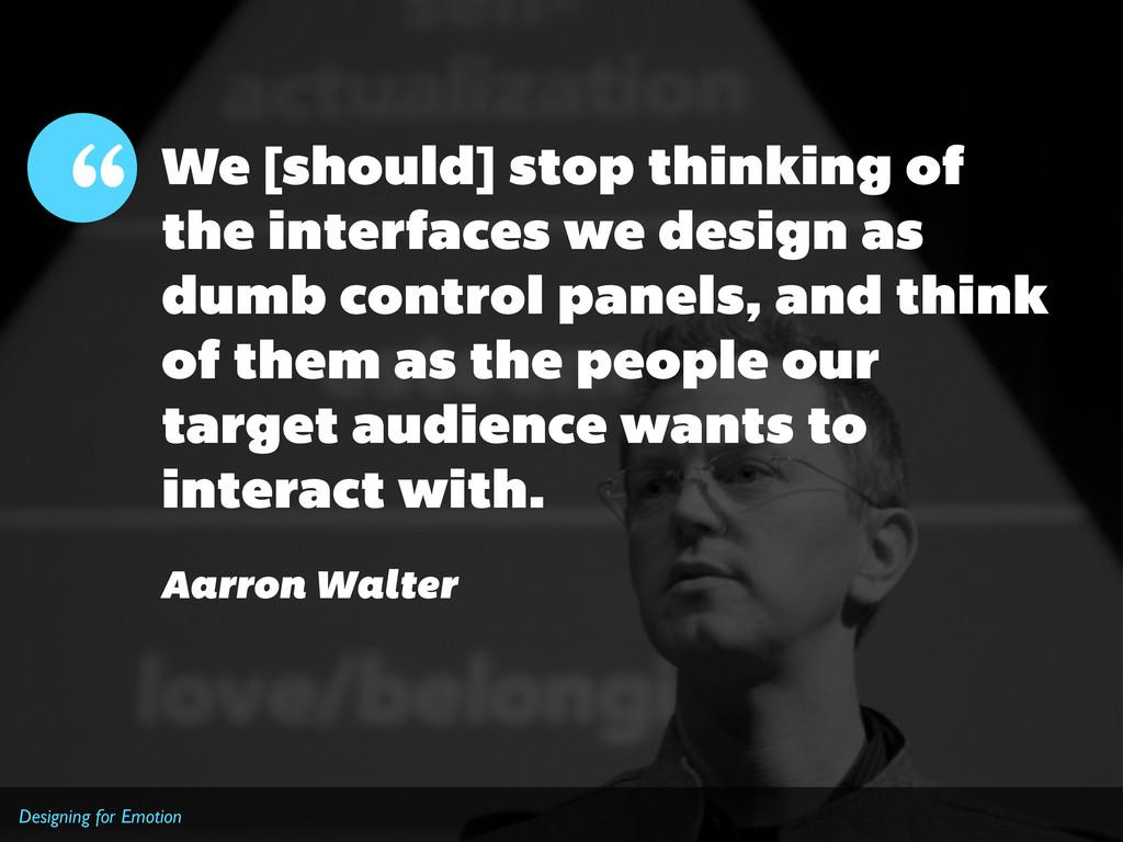 """Designing for Emotion """" Aarron Walter We [shoul..."""