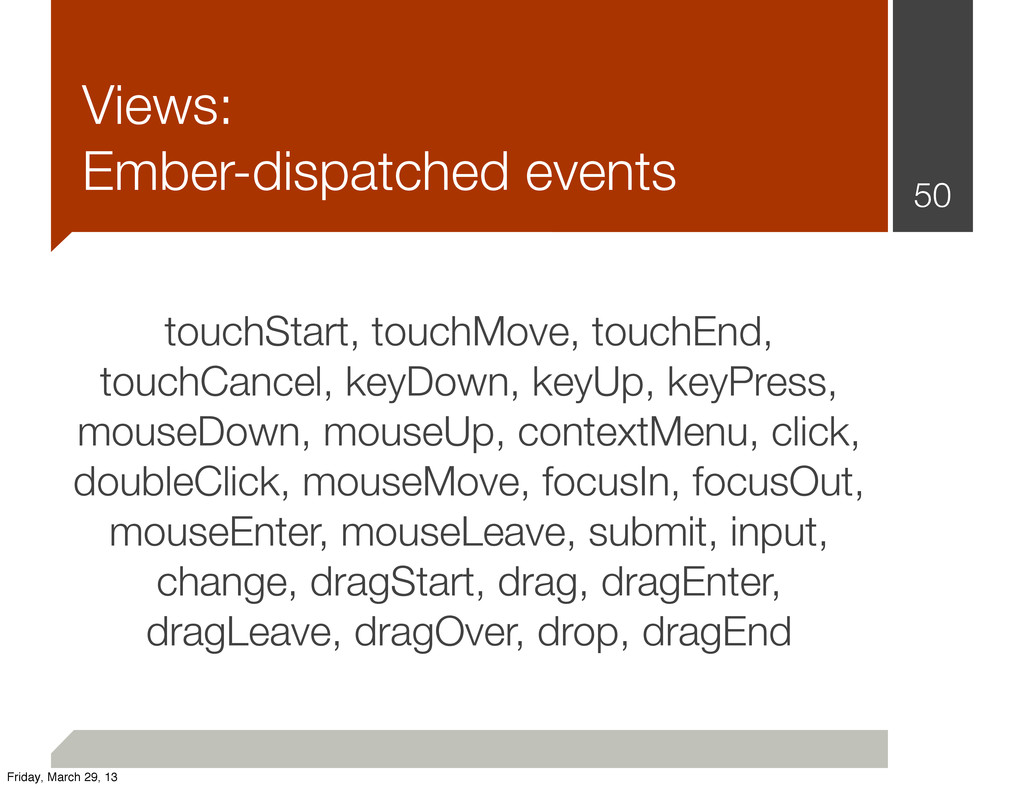 Views: Ember-dispatched events 50 touchStart, t...