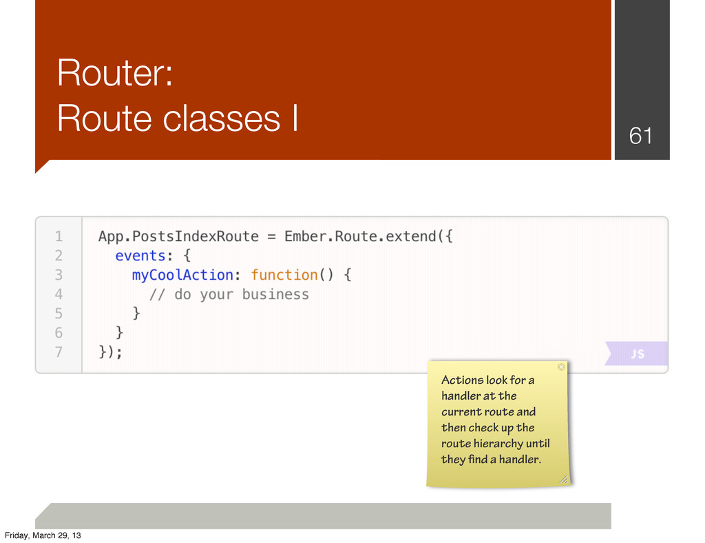 Router: Route classes I 61 Actions look for a h...