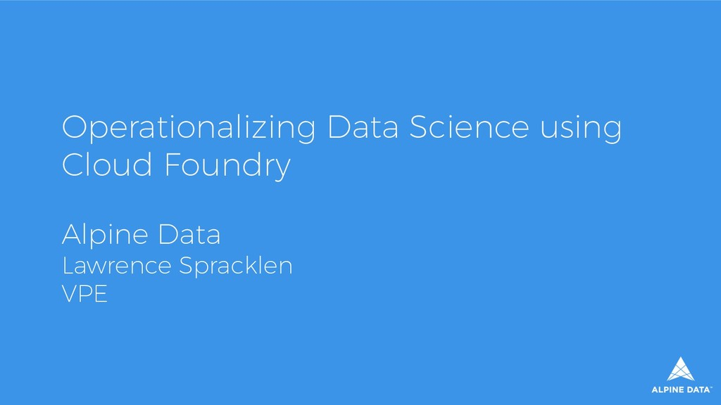Operationalizing Data Science using Cloud Found...