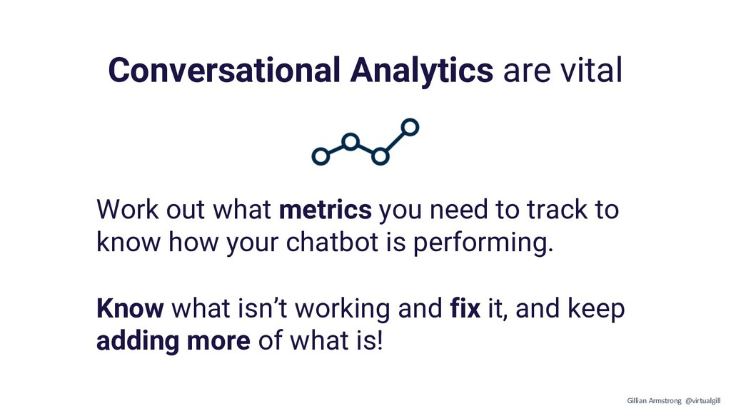 Conversational Analytics are vital Work out wha...