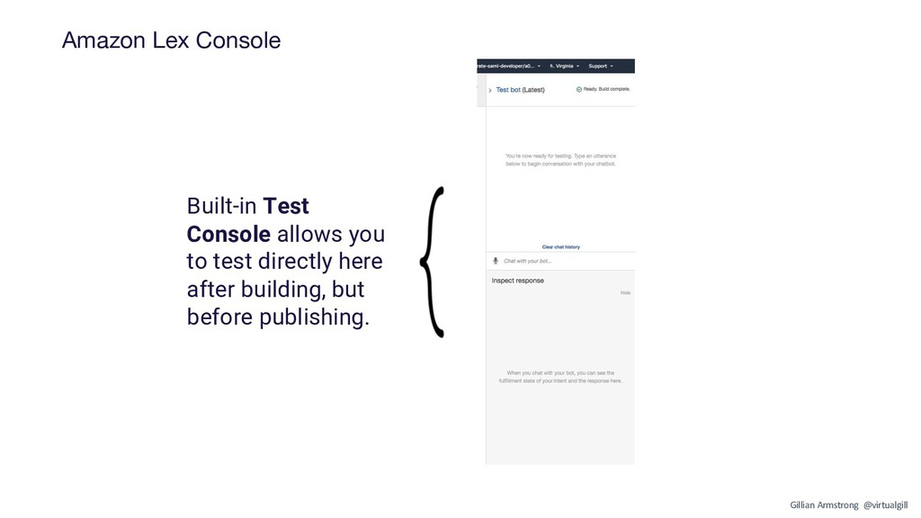 Amazon Lex Console Built-in Test Console allows...