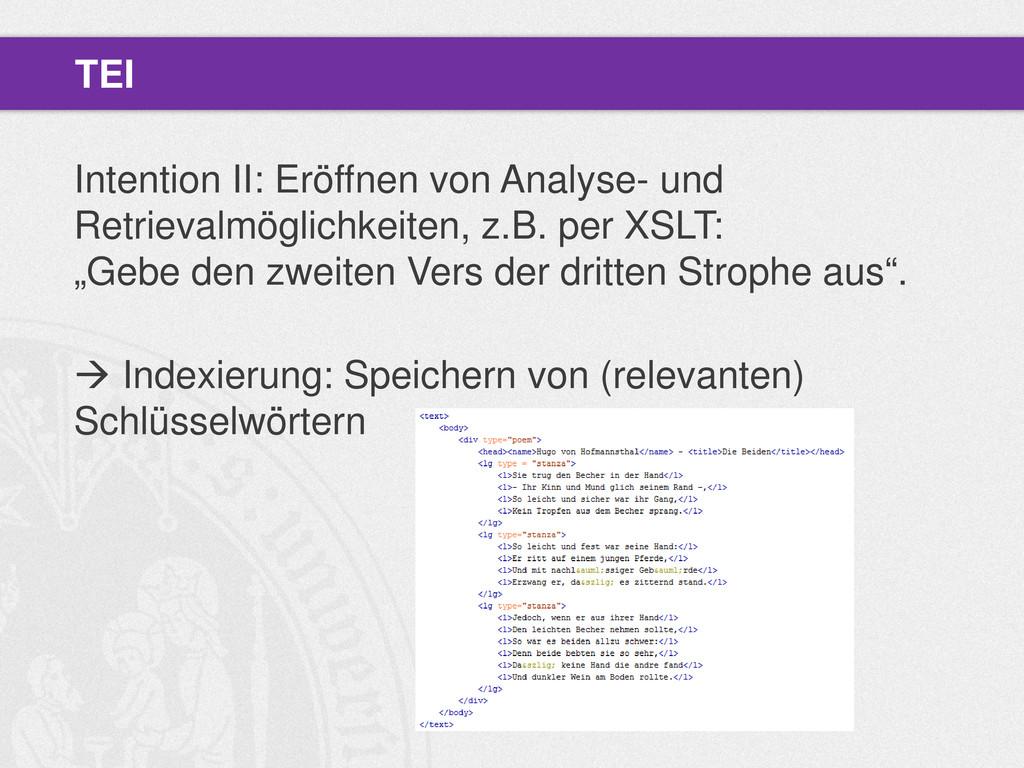 Intention II: Eröffnen von Analyse- und Retriev...