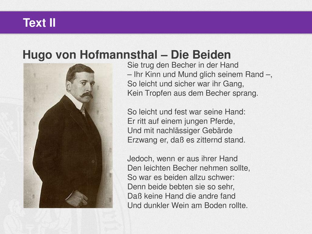 Hugo von Hofmannsthal – Die Beiden Text II Sie ...