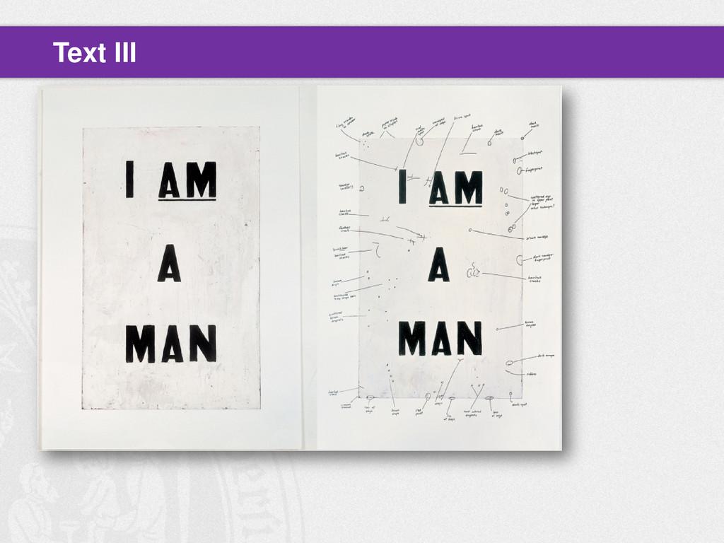 Glenn Ligon, Untitled (I Am a Man) Text III