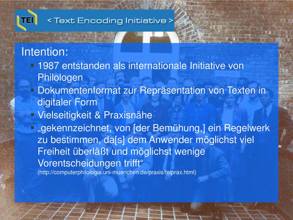 Intention:  1987 entstanden als internationale...