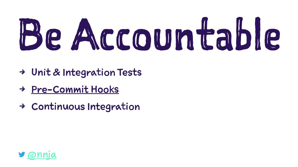 Be Accountable 4 Unit & Integration Tests 4 Pre...