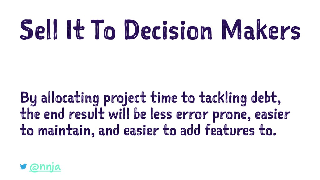 Sell It To Decision Makers By allocating projec...