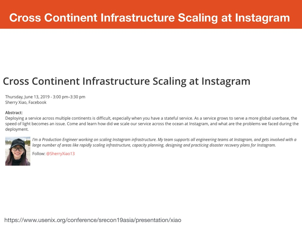 Cross Continent Infrastructure Scaling at Insta...