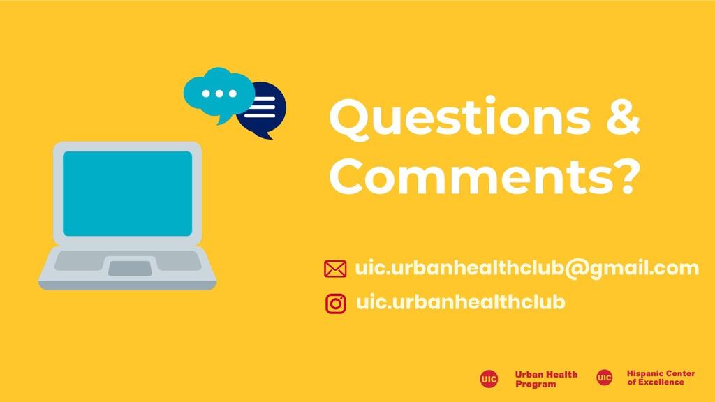 uic.urbanhealthclub@gmail.com Questions & Comme...